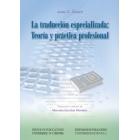 La traducción especializada: Teoría y práctica profesional