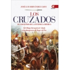 Los cruzados de los reinos de la península Ibérica. Del obispo Bernardo de Toledo a los almogávares de Roger de Flor
