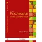 Psicoterapias. Escuelas y conceptos básicos (Nueva edición)