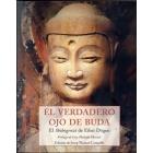 El verdadero ojo de Buda: el Shobogenzo de Eihei Dogen
