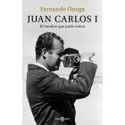 Juan Carlos I. El hombre que pudo reinar