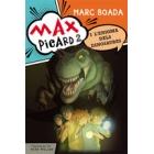 Max Picard 2. L'enigma dels dinosaures