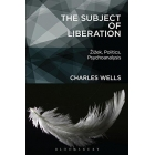 The Subject of Liberation: ?i?ek, Politics, Psychoanalysis
