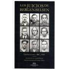 Los juicios de Bergen Belsen. Crónicas del ABC, 1945