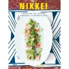 Nikkei. Fusión de las cocinas japonesa y sudamericana