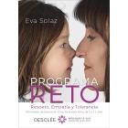Programa RETO. Respeto, Empatía y Tolerancia. Actividades de Educación Emocional para niños de 3 a 12 años.