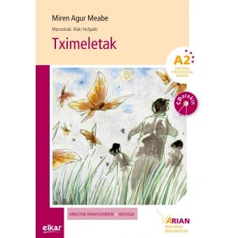 Tximeletak (+ CD audioa). Arian A2. Irakurgaiak