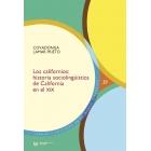 Los californios. historia sociolingüística de California en el siglo XIX
