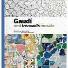 Gaudí and trencadís mosaic (Cast/Inglés)