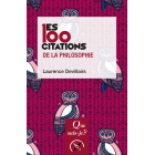 Les 100 citations de la philosophie (Que sais-je ?)