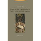Manual de Escapología: teoría y práctica de la huida del mundo