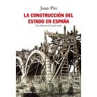 La construcción del Estado en España. Una historia del siglo XIX