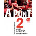 A punt, 2. Curs de català. Llibre de l'alumne A2
