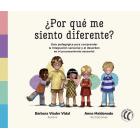 ¿Por qué me siento diferente? Guia pedagógica para comprender la integración sensorial y el desorden en el procesamiento sensorial