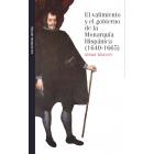 El valimiento y el gobierno de la Monarquía Hispánica (1640-1665)