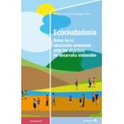 Ecociudadanía. Retos de la educación ambiental ante los objetivos de desarrollo sostenible