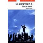 De Cafarnaüm a Jerusalem