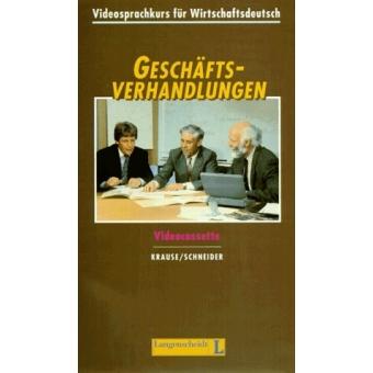 Geschäftsverhandlungen. Videosprache für Wirtschaftsdeutsch. Videokassette