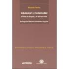 Educación y modernidad. Entre la utopía y la burocracia