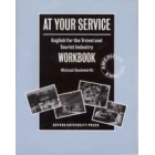 At your service. English for the travel and tourist industry. Workbook