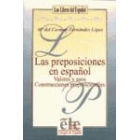 Las preposiciones en español. Valores y usos. construcciones preposicionales