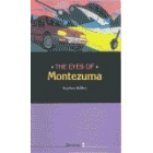 The eyes of Montezuma (O Storylines- 2)