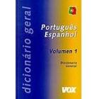 Diccionario general Português-espanhol. Vol. 1