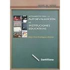 Instrumentos para la autoevaluación de instituciones educativas