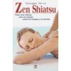 Zen Shiatsu. Para uno mismo, para la pareja y la familia
