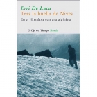 Tras la huella de Nives: En el Himalaya con una alpinista