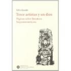 Trece artistas y un dios: páginas sobre literatura hispanoamericana