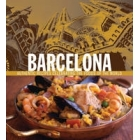Barcelona. Authentic recipes celebrating the foods of the world