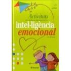 Activitats per al desenvolupament de la intel.ligència emocional