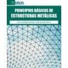 Principios básicos de estructuras metálicas