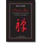 Poesía zen. Antología crítica de poesía zen de China, Corea y Japón