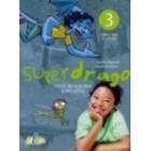 Superdrago 3 Guía didáctica + 2 CD