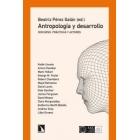Antropología y desarrollo. Discurso, prácticas y actores