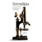 Serendipia. Descubrimientos accidentales en la ciencia