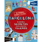 Barcelona (Mi primera) Lonely Planet