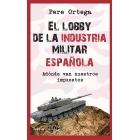 El lobby de la industria militar española. Adónde van nuestros impuestos