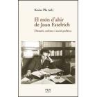 El món d'ahir de Joan Estelrich: dietaris, cultura i acció política