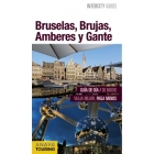 Bruselas, Brujas, Amberes y Gantes. Intercity Guides