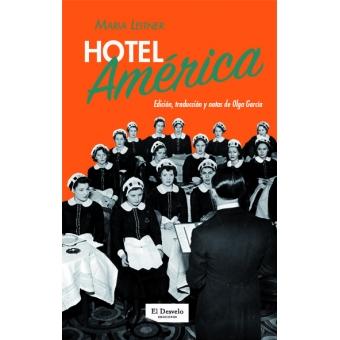 Hotel América. Una novela-reportaje