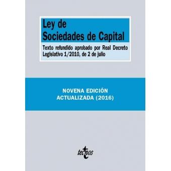 Ley de Sociedades de Capital. Texto refundido aprobado por Real Decreto Legislativo 1/2010, de 2 de julio
