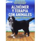 Alzhéimer y terapia con animales. Teoría y práctica