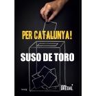 Per Catalunya!