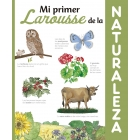 Mi Primer Larousse de la Naturaleza