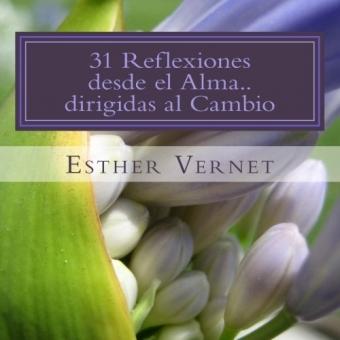 31 Reflexiones desde el Alma..dirigidas al Cambio: Reflexiona Piensa Colorea y Vive Poniéndolo en Práctica
