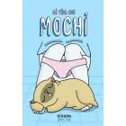 Mi vida con Mochi