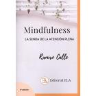 Mindfulness. La senda de la atencion plena